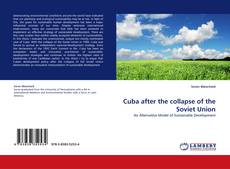 Bookcover of Cuba after the collapse of the Soviet Union