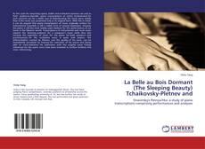 Bookcover of La Belle au Bois Dormant  (The Sleeping Beauty)  Tchaikovsky-Pletnev and