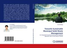 Towards Sustainable Municipal Solid Waste Management kitap kapağı