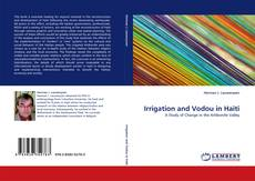 Bookcover of Irrigation and Vodou in Haiti