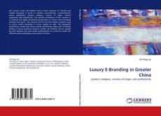 Bookcover of Luxury E-Branding in Greater China