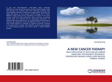 Couverture de A NEW CANCER THERAPY