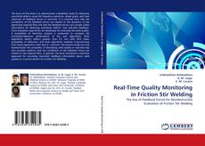 Bookcover of Real-Time Quality Monitoring in Friction Stir Welding