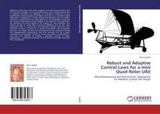 Capa do livro de Robust and Adaptive Control Laws for a mini Quad Rotor UAV