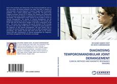 Bookcover of DIAGNOSING TEMPOROMANDIBULAR JOINT DERANGEMENT