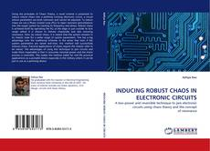 Bookcover of INDUCING ROBUST CHAOS IN ELECTRONIC CIRCUITS