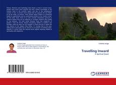 Bookcover of Travelling Inward