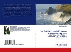 The Cognitive-Social Tension in Second Language Acquisition Studies kitap kapağı