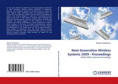 Next Generation Wireless Systems 2009 - Proceedings的封面