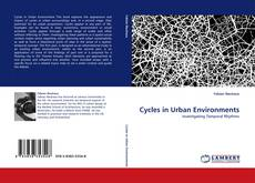 Bookcover of Cycles in Urban Environments
