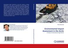 Обложка Environmental Impact Assessment in the Arctic