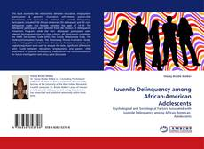 Bookcover of Juvenile Delinquency among African-American Adolescents