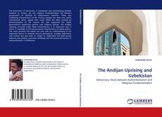 Обложка The Andijan Uprising and Uzbekistan