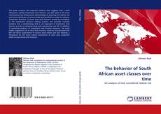 Buchcover von The behavior of South African asset classes over time