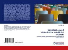 Portada del libro de Complication and Optimization in Additive Markets