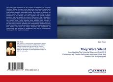 Bookcover of They Were Silent
