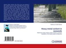 Heavy metal content in seaweeds kitap kapağı