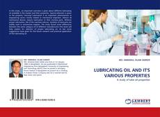 Bookcover of LUBRICATING OIL AND IT''S VARIOUS PROPERTIES