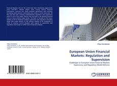 Copertina di European Union Financial Markets: Regulation and Supervision