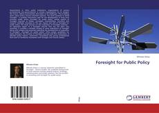 Bookcover of Foresight for Public Policy