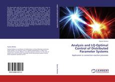 Portada del libro de Analysis and LQ-Optimal Control of Distributed Parameter Systems