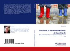 Bookcover of Toddlers as Mathematicians: A Case Study