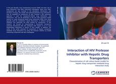 Bookcover of Interaction of HIV Protease Inhibitor with Hepatic Drug Transporters