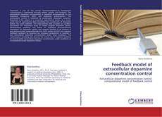 Buchcover von Feedback model of extracellular dopamine concentration control