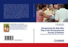 Portada del libro de Recognizing the Role Men Play in the Entrepreneurial Success of Women