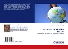Bookcover of EDUCATION IN TOURISM FIELDS: