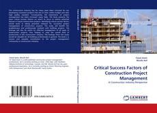 Bookcover of Critical Success Factors of Construction Project Management