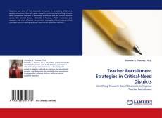 Buchcover von Teacher Recruitment Strategies in Critical-Need Districts