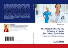 Bookcover of Pharmaceutical Company Influence on Nurse Practitioner Prescribing