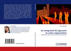 Bookcover of An integrated EU approach to urban regeneration