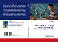 Capa do livro de Exchange Bias in Core/shell Ferrite Nanoparticles