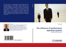 Bookcover of The influence of performance appraisal systems