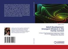 Copertina di Adult Development: Emergent Wisdom in the Family Context