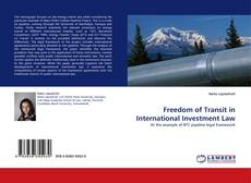 Bookcover of Freedom of Transit in International Investment Law