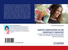 Bookcover of SERVICE INNOVATION IN THE HOSPITALITY INDUSTRY