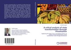 A critical analysis of state transformation through Privatisation kitap kapağı