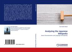 Bookcover of Analyzing the Japanese Wikipedia