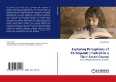 Capa do livro de Exploring Perceptions of Participants Involved in a Field-Based Course