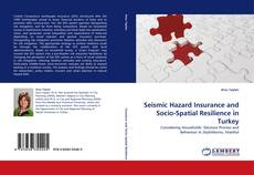 Bookcover of Seismic Hazard Insurance and Socio-Spatial Resilience in Turkey