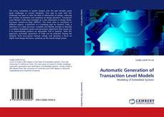Bookcover of Automatic Generation of Transaction Level Models