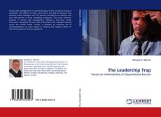 Bookcover of The Leadership Trap
