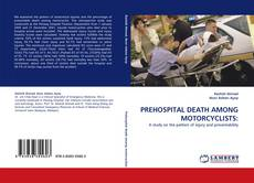 Bookcover of PREHOSPITAL DEATH AMONG MOTORCYCLISTS: