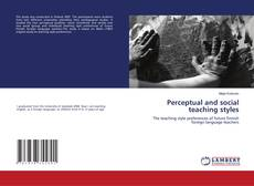 Bookcover of Perceptual and social teaching styles