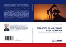 PREDICTION OF MULTIPHASE FLOW PROPERTIES的封面