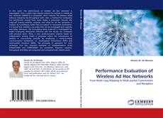 Bookcover of Performance Evaluation of Wireless Ad Hoc Networks