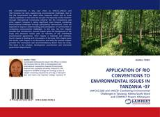 APPLICATION OF RIO CONVENTIONS TO ENVIRONMENTAL ISSUES IN TANZANIA -07 kitap kapağı